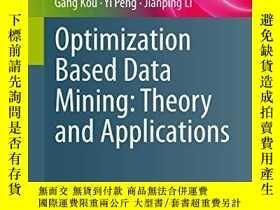二手書博民逛書店Optimization罕見Based Data MiningY364682 Yong Shi Springe