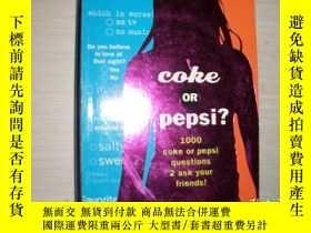 二手書博民逛書店Coke罕見or Pepsi?【224】1000 COKE OR PEPSI QUESTIONS 2 ASK YO