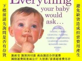 二手書博民逛書店Everything罕見Your Baby Would Ask: