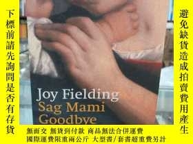二手書博民逛書店JOY罕見Fielding Sag Mami GoodbyeY17268 Joy Fielding 本書編輯部