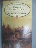 【書寶二手書T2/原文小說_JNB】Father Brown Stories (Penguin Popular Clas