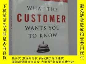 二手書博民逛書店What罕見the Customer Wants You to