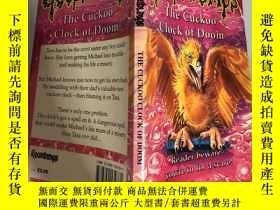 二手書博民逛書店Goosebumps:The罕見Cuckoo Clock of Doom:G布谷鳥末日之鐘,,Y200392