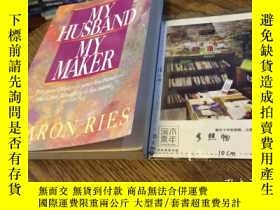 二手書博民逛書店英文原版罕見MY HUSBAND MY MAKERY181828