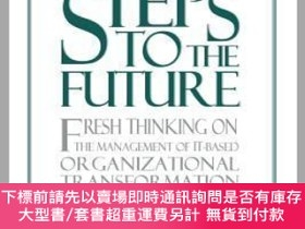 二手書博民逛書店預訂Steps罕見To The Future: Fresh Thinking On The Management