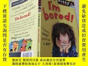 二手書博民逛書店i m罕見bored我很無聊Y200392