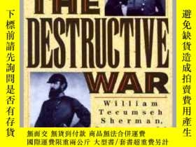 二手書博民逛書店The罕見Destructive War : William Tecumseh Sherman, Stonewal