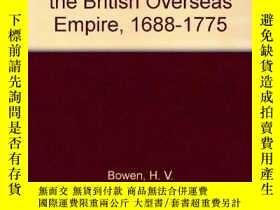 二手書博民逛書店Elites,罕見Enterprise, And The Making Of The British Overse