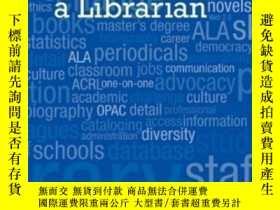 二手書博民逛書店So罕見You Want To Be A LibrarianY307751 Lauren Pressley L