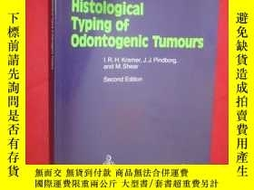 二手書博民逛書店Histological罕見Typing of Odontoge