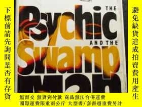 二手書博民逛書店The罕見Psychic and The Swamp Man 原