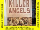 二手書博民逛書店The罕見Killer Angels (殺戮天使)Y437782 Michael Shaara Ballant