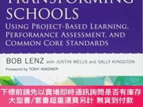 二手書博民逛書店Transforming罕見Schools With Common Core Standards, Perform