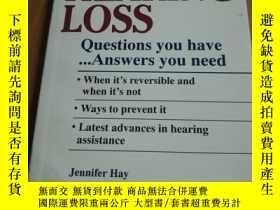 二手書博民逛書店HEARING罕見LOSS:QUESTIONS YOU HAVE