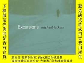 二手書博民逛書店罕見Excursions-遠足Y436638 Michael D. Jackson Duke Universi