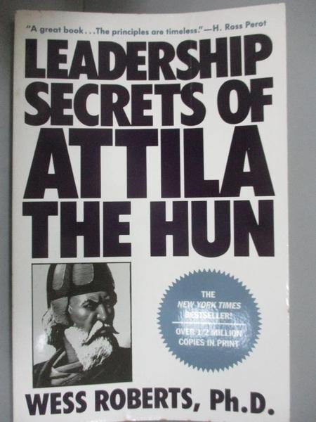 【書寶二手書T3/財經企管_OMV】Leadership Secrets of Attila the Hun_Wess Roberts