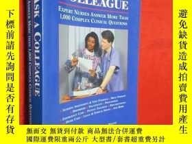 二手書博民逛書店Ask罕見a Colleague: Expert Nurses