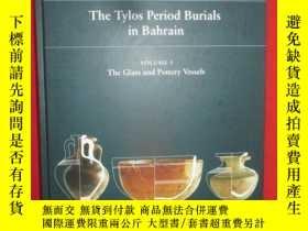 二手書博民逛書店The罕見Tylos Period Burials in Bah