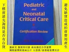 二手書博民逛書店Pediatric罕見and Neonatal Critical