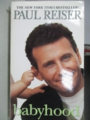 【書寶二手書T4/原文書_MRS】babyhood_Paul Reiser