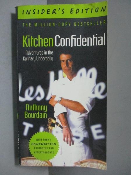 【書寶二手書T8/傳記_NEN】Kitchen Confidential, Insider s Edition_Anth