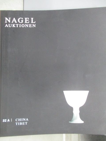【書寶二手書T1/收藏_ZFY】Nagel_Asiatische Kunst_China Tibet_02.11.2006