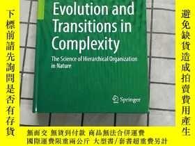 二手書博民逛書店Evolution罕見and Transitions in Complexity: The Sc Y26822