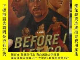 二手書博民逛書店Before罕見I Let Go: A Novel [平裝]Y1