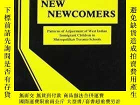 二手書博民逛書店The罕見New Newcomers : Patterns Of Adjustment Of West India