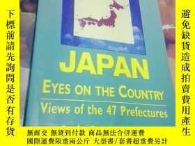二手書博民逛書店JAPAN罕見EYES ON THE COUNTRY-Views of the 47 prefectures(日本