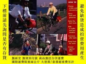 二手書博民逛書店The罕見Essential Bicycle Commuter-必不可少的自行車通勤者Y443421 Trud