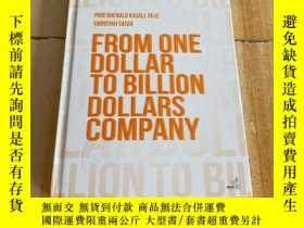 二手書博民逛書店FROM罕見ONE DOLLAR TO BILLION DOLLARS COMPANYY177113 FROM