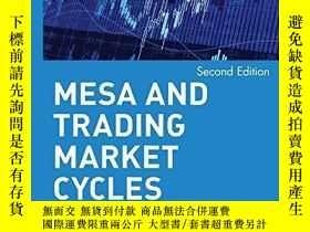 二手書博民逛書店Mesa罕見And Trading Market CyclesY256260 John F. Ehlers W