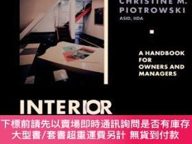 二手書博民逛書店預訂Interior罕見Design Management: A Handbook For Owners And
