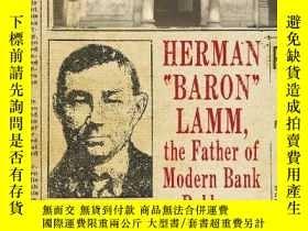二手書博民逛書店Herman罕見Baron Lamm, The Father Of Modern Bank RobberyY2