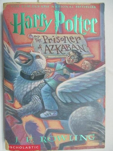 【書寶二手書T1/原文小說_A8P】Harry Potter and the Prisoner of Azkaban