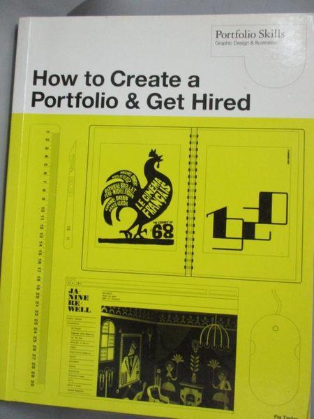 【書寶二手書T1/設計_XGI】How to Create a Portfolio and Get Hired..._Taylor