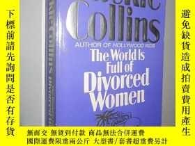 二手書博民逛書店The罕見World Is Full of Divorced W