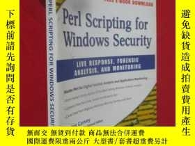 二手書博民逛書店Perl罕見Scripting for Windows Security: Live Response, Fore