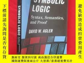 二手書博民逛書店Symbolic罕見Logic: Syntax, Semanti