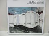 【書寶二手書T3/社會_D7B】Sky Blue X Landscape 陳建榮CHEN,CHIEN-JUNG selections 2007-2010_臺北市立美術館