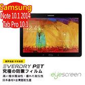 TWMSP★按讚送好禮★EyeScreen Samsung Note 10.1 2014版 保固半年 EverDry PET 防指紋 螢幕保護貼