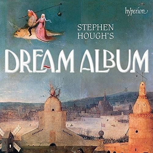 停看聽音響唱片】【CD】Stephen Hough's:Dream Album