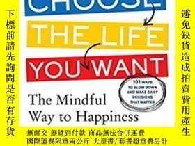 二手書博民逛書店Choose罕見The Life You WantY364682 Tal Ben-shahar Phd The