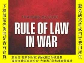 二手書博民逛書店Rule罕見Of Law In War: International Law And United States