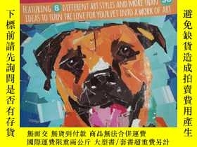 二手書博民逛書店DIY罕見Dog Portraits: Featuring 8