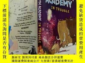 二手書博民逛書店MAMMOTH罕見ACADEMY IN TROUBLE:猛獁學院陷入困境Y200392