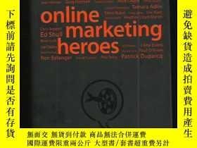 二手書博民逛書店英文原版罕見精裝 online marketing heroes