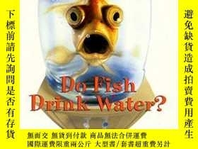二手書博民逛書店Do罕見Fish Drink WaterY256260 Mclain, Bill Harpercollins