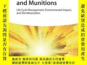 二手書博民逛書店Energetic罕見Materials and Munitions: Life Cycle Management